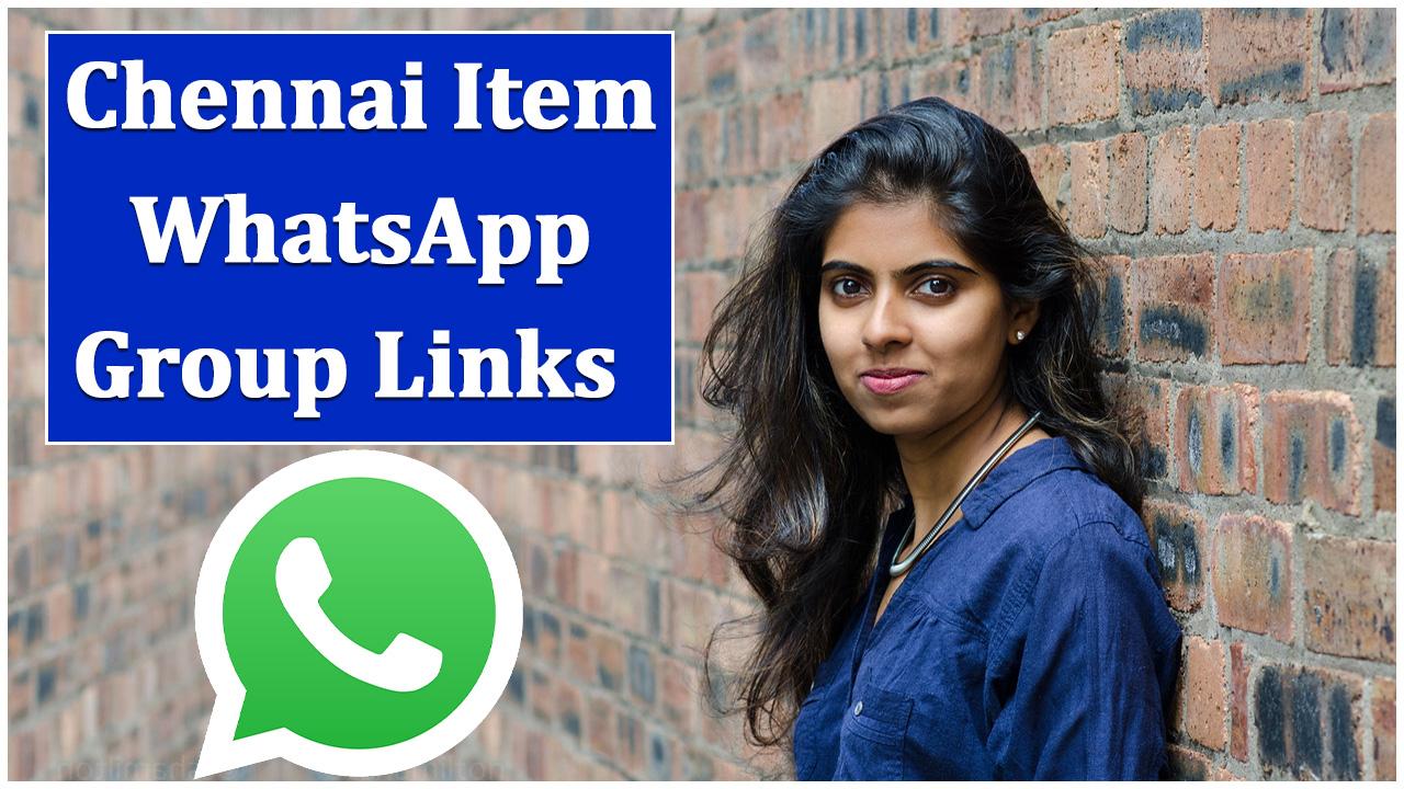 Chennai-Item-WhatsApp-Group-Links